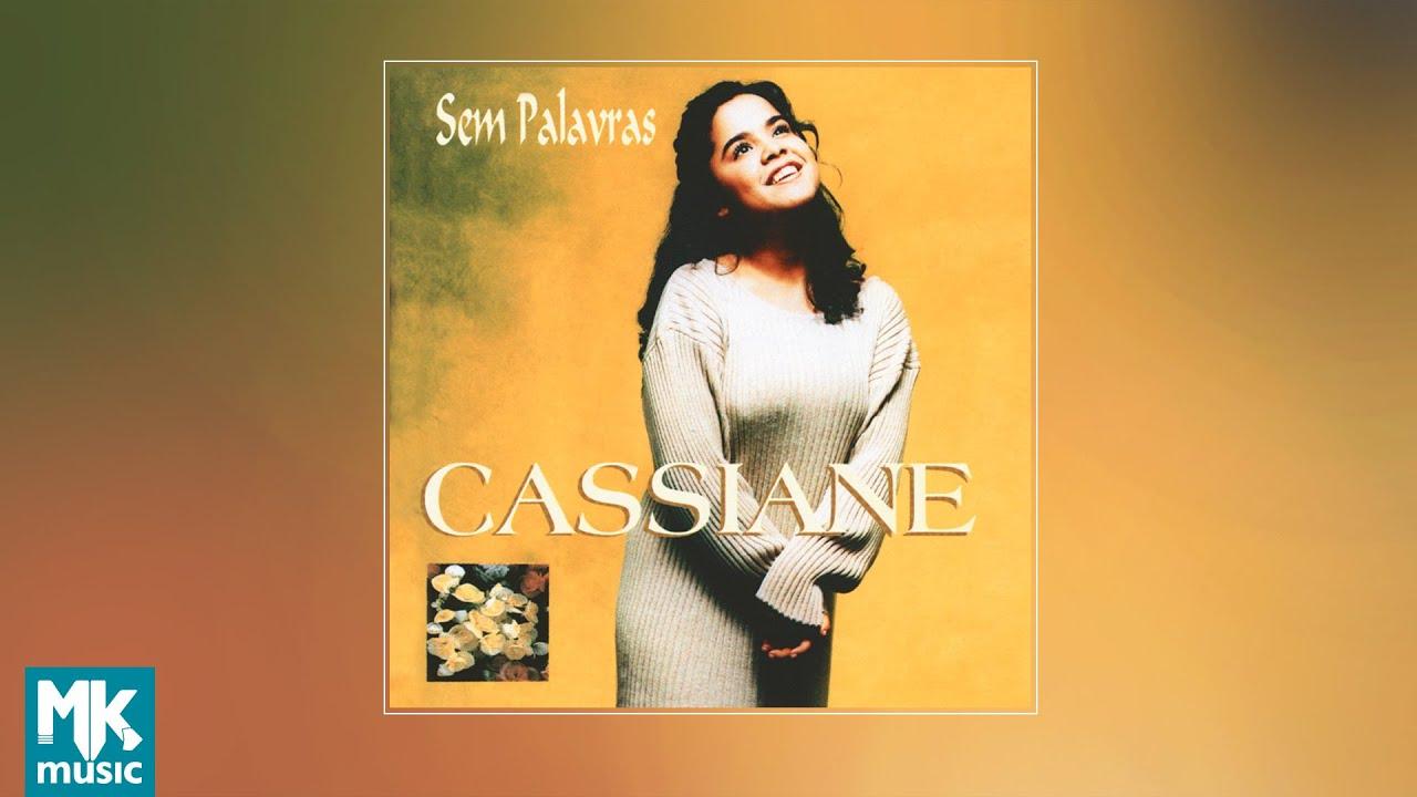 ???? Cassiane - Sem Palavras (CD COMPLETO)