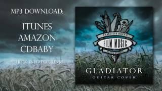 Gladiator Guitar cover - MP3 Download