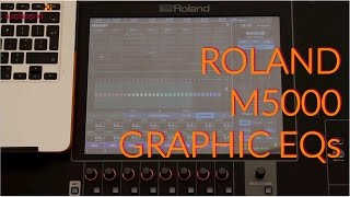 Roland M5000   How To Use the Graphic EQs