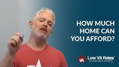 How Much Home Can You Afford? | Low VA Rates
