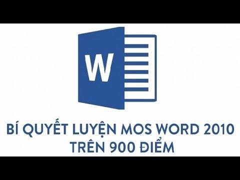 ÔN THI MOS WORD 2010 – 1000 điểm