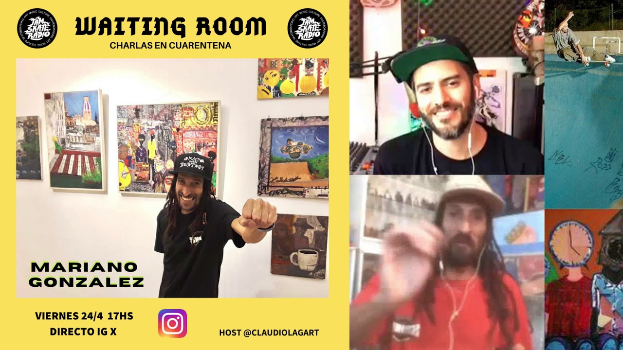 MARIANO GONZALEZ - WAITING ROOM - CHARLAS EN CUARENTENA #2