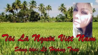 Tôi Là Ngừoi Việt Nam - Lê Hoàng Trúc - Nhạc đấu tranh