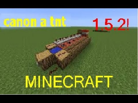 Comment faire un canon tnt dans minecraft 1 5 2 youtube - Comment faire un chalet dans minecraft ...