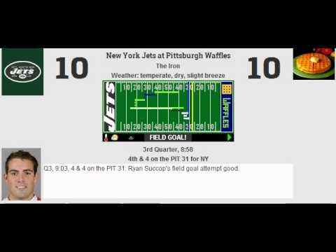 Week 10: New York Jets (6-3) @ Pittsburgh Waffles (4-5)