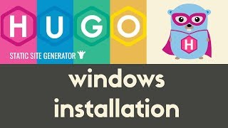 Installing Hugo on Windows | Hugo - Static Site Generator | Tutorial 2