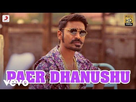 Maas Paer Dhanushu Video  Dhanush, Kajal Agarwal  Anirudh