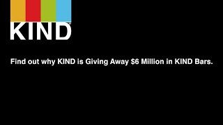 KIND GIVES AWAY $6 MILLION WORTH OF KIND BARS