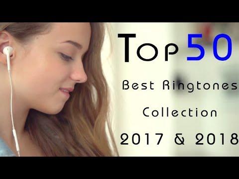 Top 50 Best Ringtones 2018 |Free Download|