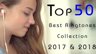 Top 50 Best Ringtones 2017 |Free Download| Awesome Collection