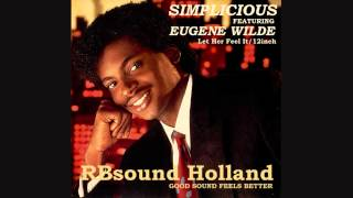 Simplicious ft. Eugene Wilde - Let Her Feel It (12 inch) HQsound