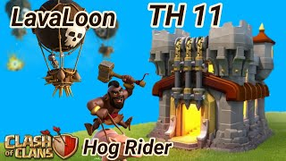 Lava Loon + Hog Rider 3 Star War Attack | TH 11 | balloons | lava hound | COC 2018 CW clash of clans