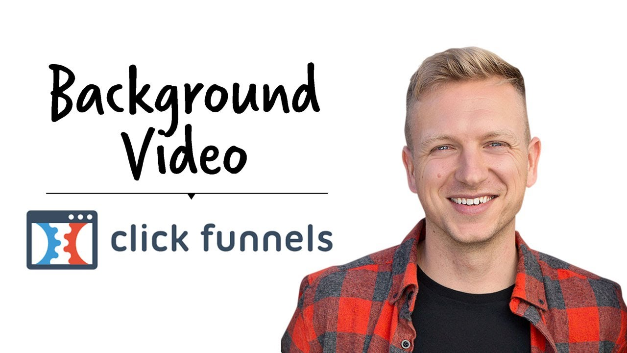 Background Video in Clickfunnels