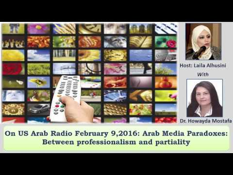 Arab Media Paradoxes: Between professionalism and partiality