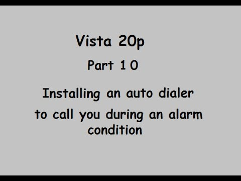 Part 10     Home Security alarm installation (Installing an autodialer)