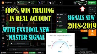 100% WIN TRADING IN REAL ACCOUNT - WITH FXXTOOL NEW MASTER PRO SIGNAL BINARY OPTION 2018 -2019