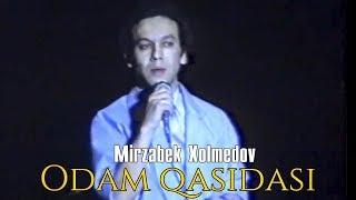 Mirzabek Xolmedov - Odam qasidasi | Мирзабек Холмедов - Одам касидаси
