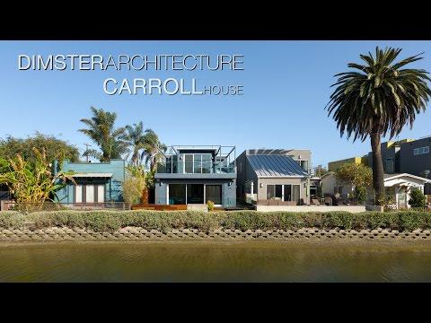 Architecture Spotlight #33 | Carroll House by Dimster Architecture | Venice, CA