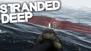 Stranded Deep | FACE TO FACE WITH THE NEW MONSTER!!