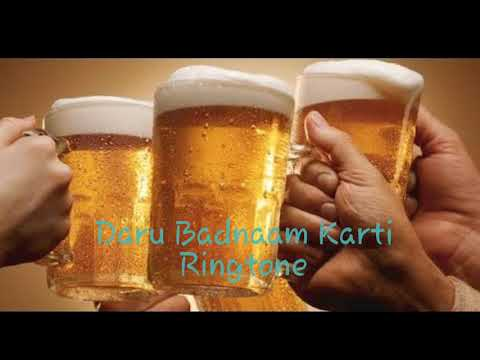 Daru Badnaam Karti Ringtone With { DOWNLOAD LINK }