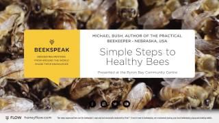 Beek Speak | Michael Bush- Four Simple Steps to Healthy Bees