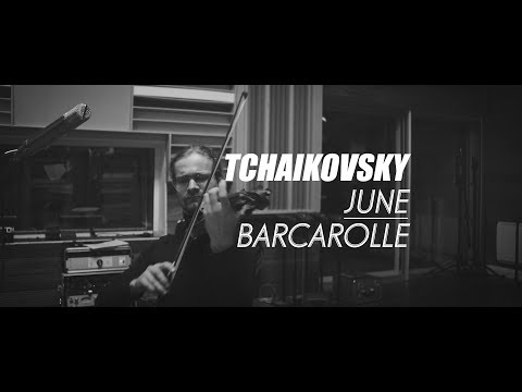 Tchaikovsky  The Seasons  June: Barcarolle