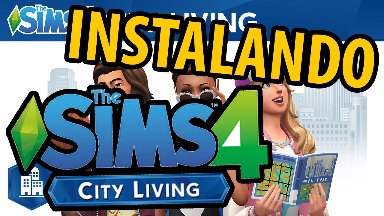 the.sims.4.city.living.internal-reloaded como instalar