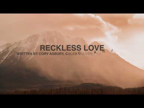 Reckless Love [Key: F#] - Lyrics & Chords