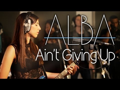 Alba - Ain't Giving Up (Official Music Video)