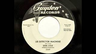 Don Cole - Lie Detector Machine (Guyden 2059) [1961 rockabilly]