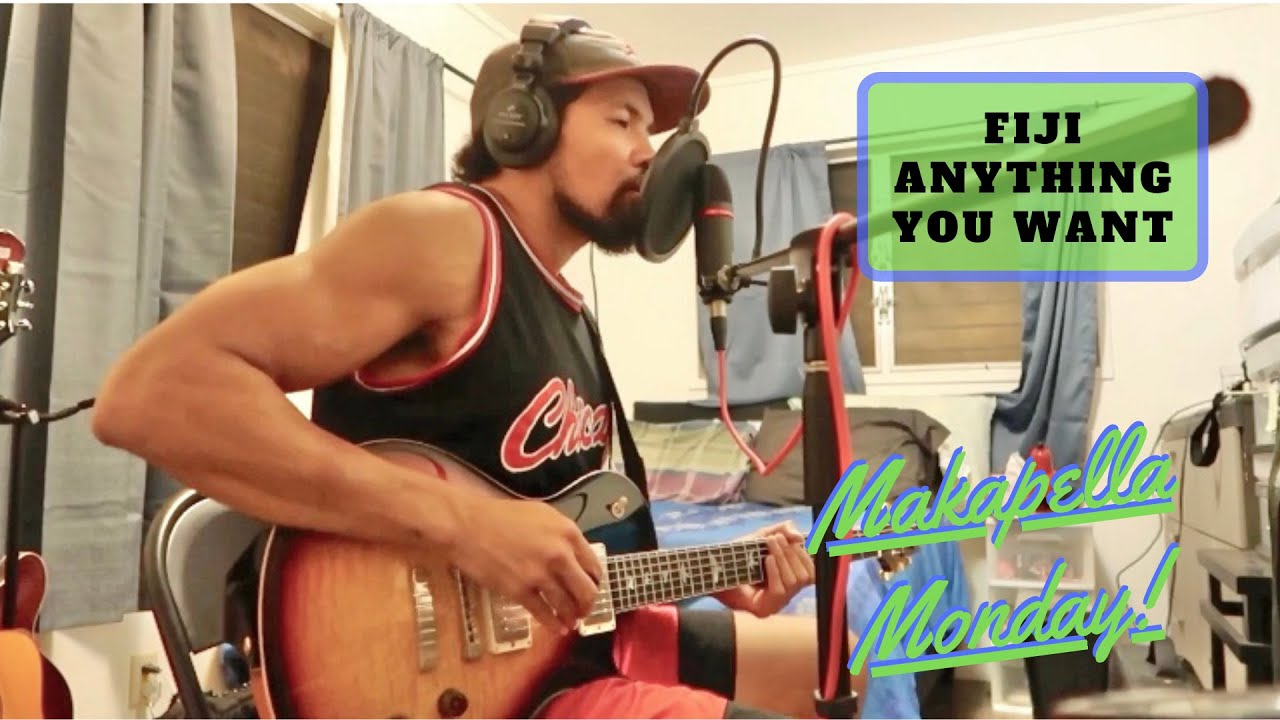 Makapella Monday Episode 77: Anything You Want- Fiji (cover)