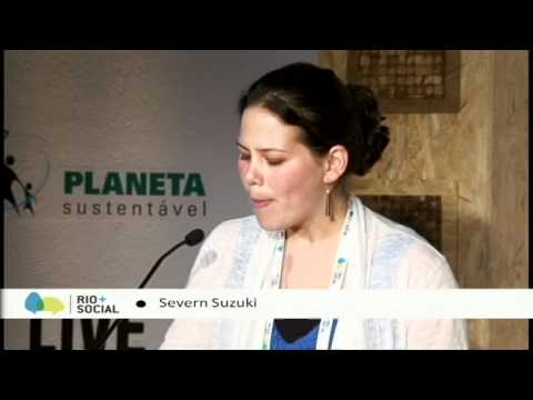 severn suzuki unifies world vision for sustainable future at rio+