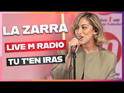 LA ZARRA - TU T'EN IRAS [LIVE M RADIO] 🎙🎵