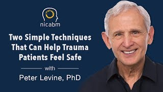 Treating Trauma: 2 Ways to Help Clients Feel Safe, with Peter Levine