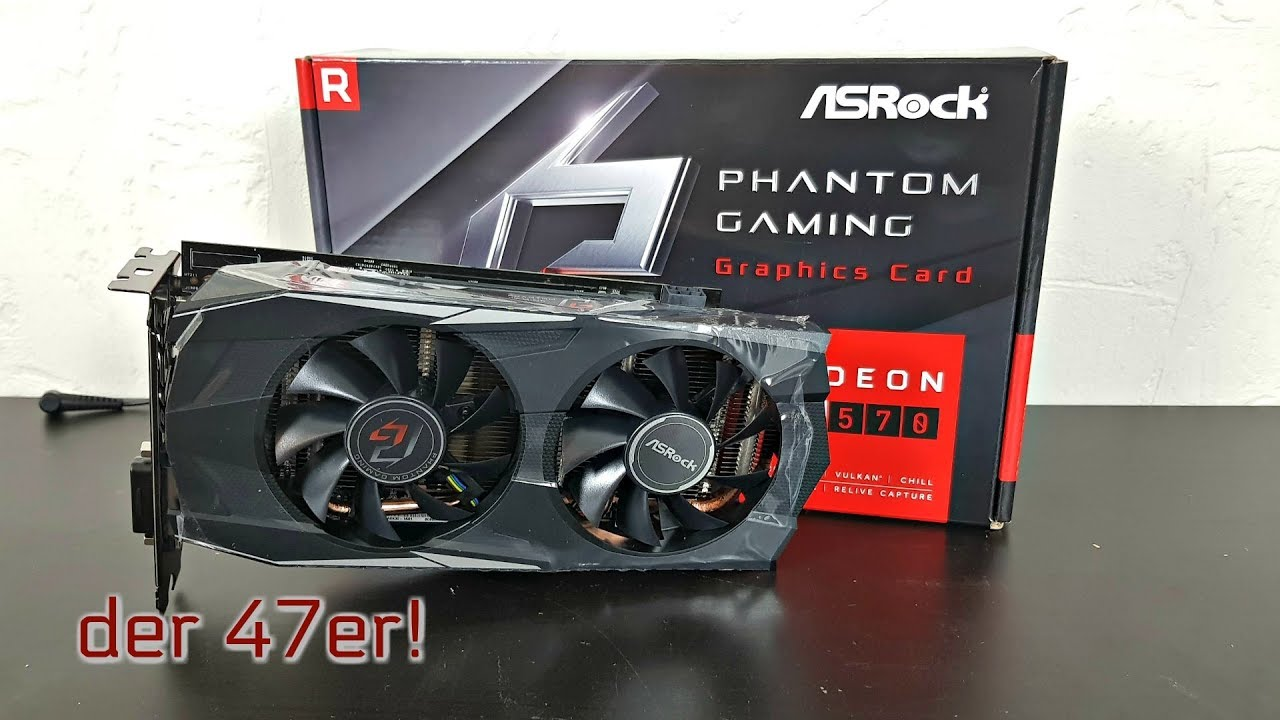 Grafikkarte ASRock RX570 Phantom Gaming GDR 4GB unboxing + vorstellung!