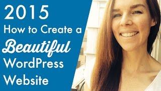 How To Create A BEAUTIFUL WordPress Website : )