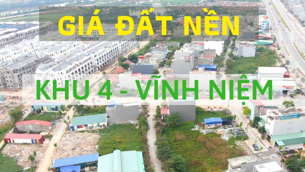 image Cập Nhật Giá Đất Nền | Khu 4 Vĩnh Niệm Lê Chân Hải Phòng 14/04/2020