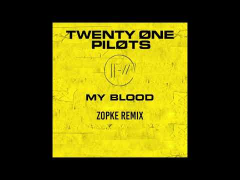 Twenty One Pilots - My Blood (Zopke Remix) [3D Sound]