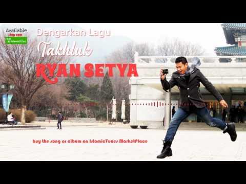 IslamicTunesTV | Takluk - Ryan Setya