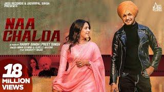 Naa Chalda (Full Video) Amar Sehmbi Ft.Gurlez Akhtar | Sruishty Maan | Desi Crew | New Punjabi Song