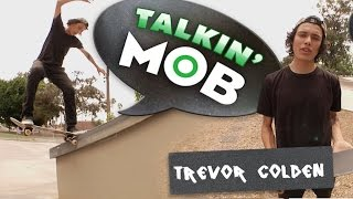 Talkin Mob With Trevor Colden