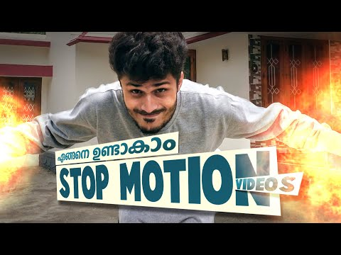 How To Make STOP MOTION Videos Using Mobile Phones | Malayalam Tutorial