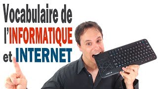 Vocabulaire de l'Informatique et d'Internet en Français