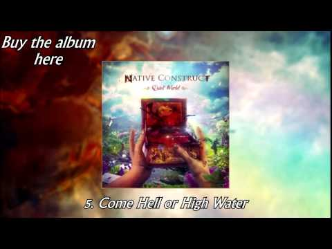 NATIVE CONSTRUCT - QUIET WORLD [FULL ALBUM]