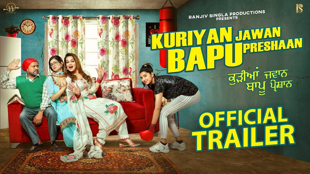 Download Kuriyan Jawan Bapu Preshaan (Official Trailer) | Karamjit Anmol | Latest Punjabi Movie 2021