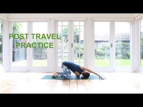 Yoga Pilates Post Travel Practice 25 mins