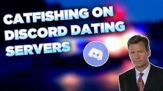 Catfishing on Discord Dating servers