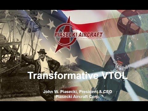 Transformative VTOL Workshop, Session 4: Piasecki Transformative VTOL Efforts