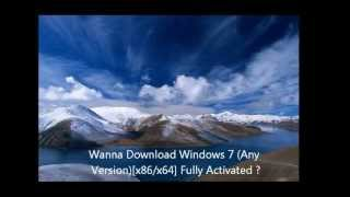 Download Windows 7 (Any Version) [x86/x64] {Fully Activated - Genuine}