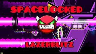 [144Hz] Spacelocked 100%!!!! - LazerBlitz (HardDemon)